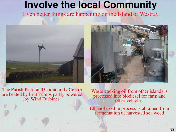 Involve the local Community