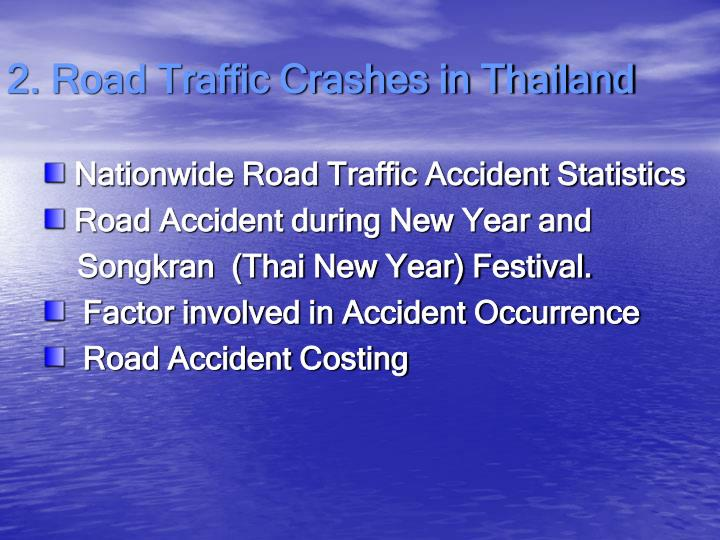 2. Road Traffic Crashes in Thailand
