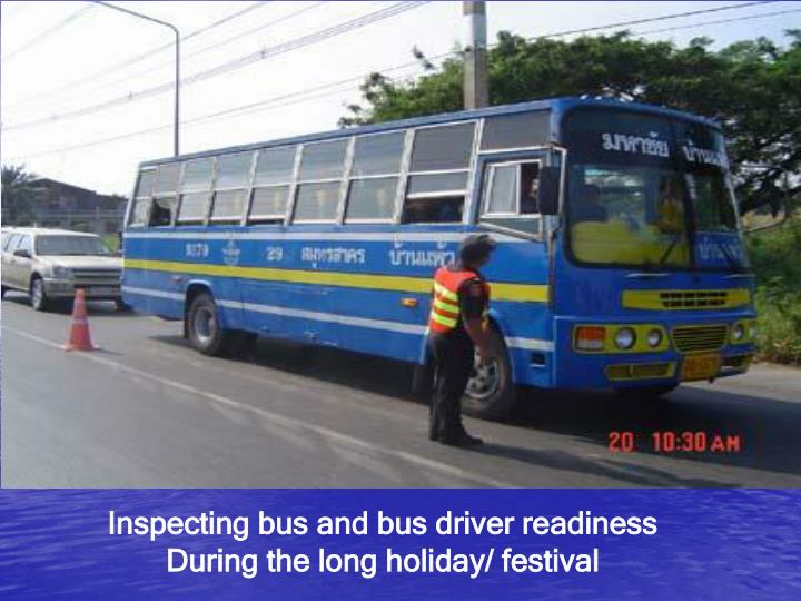 Inspecting bus and bus driver readiness
