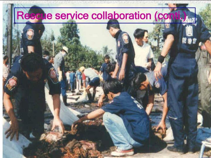 Rescue service collaboration (conti.)