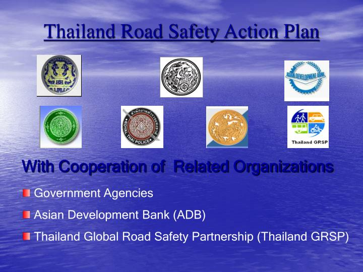 Thailand Road Safety Action Plan