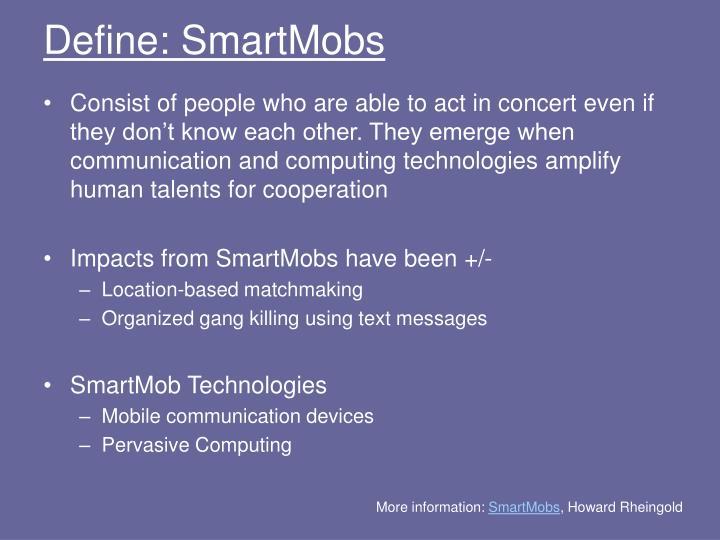 Define: SmartMobs