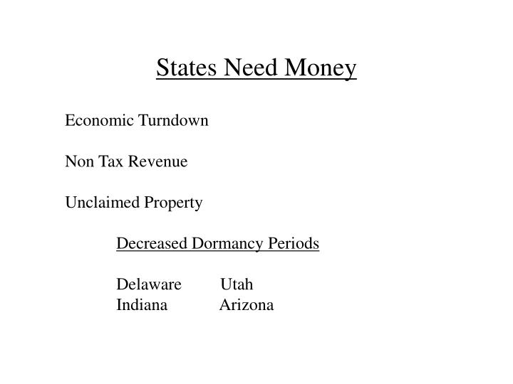 States Need Money