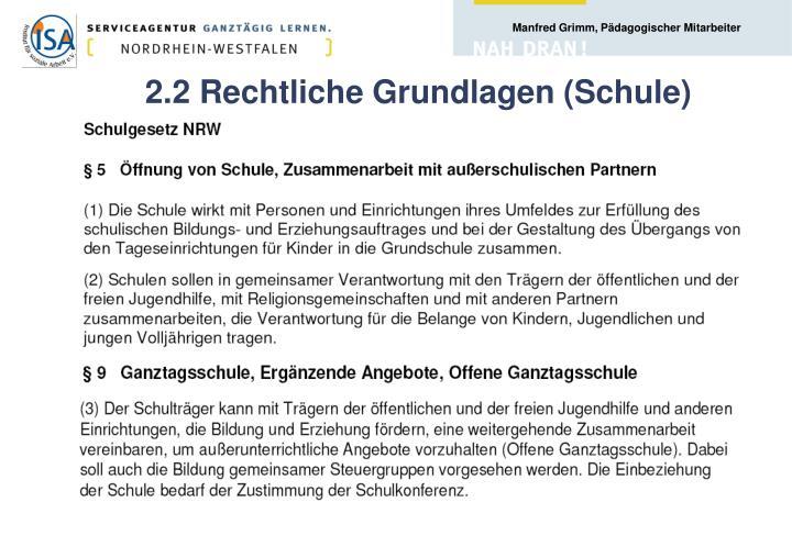 2.2 Rechtliche Grundlagen (Schule)