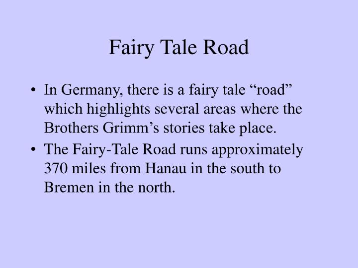 Fairy Tale Road