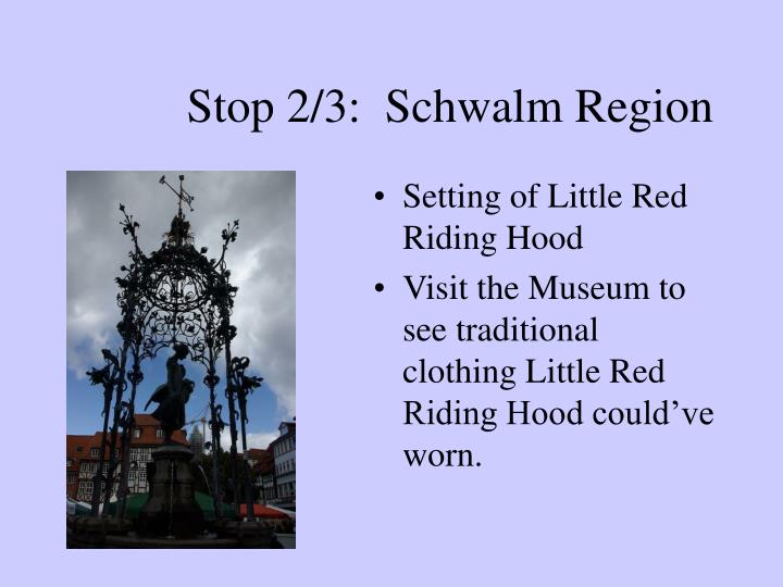 Stop 2/3:  Schwalm Region