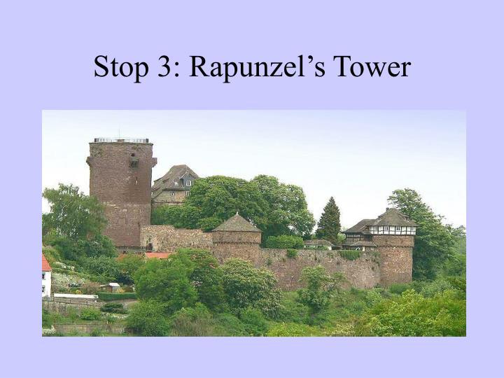 Stop 3: Rapunzel's Tower