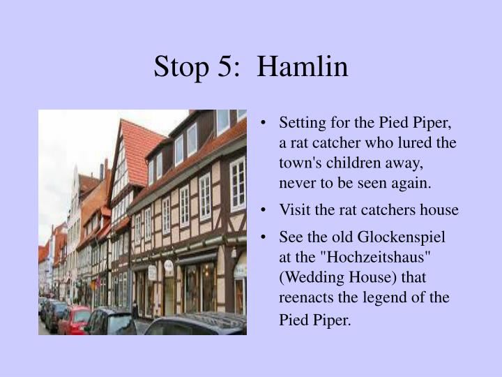 Stop 5:  Hamlin