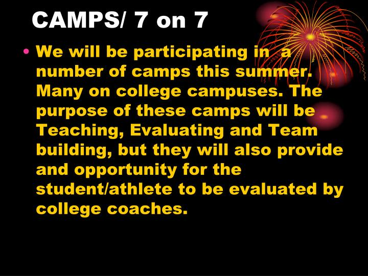 CAMPS/ 7 on 7