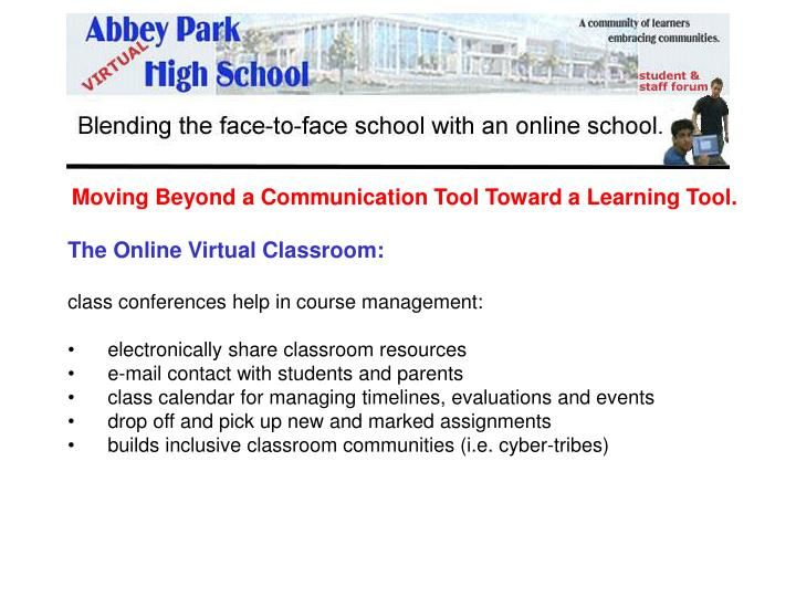 Moving Beyond a Communication Tool Toward a Learning Tool.