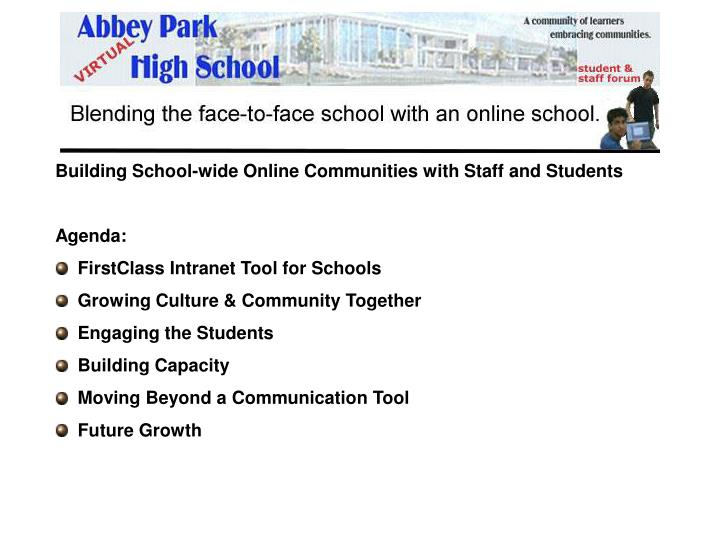 Building School-wide Online Communities with Staff and Students