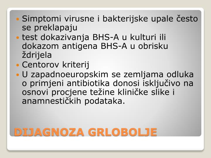 Simptomi virusne i bakterijske upale često se preklapaju