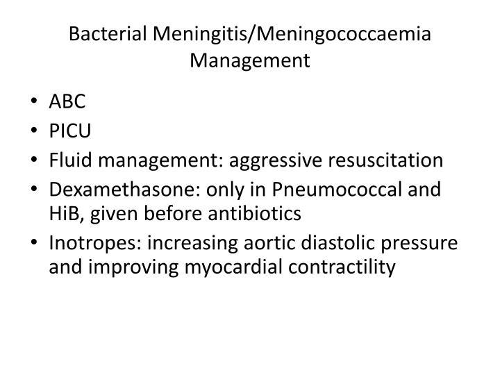 Bacterial Meningitis/Meningococcaemia Management