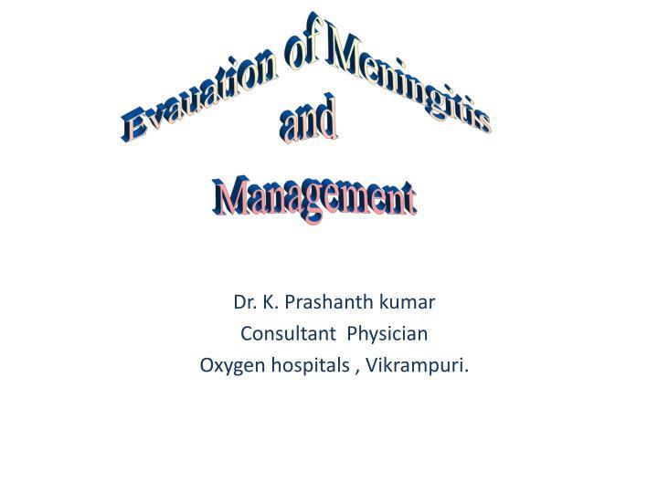 Evauation of Meningitis