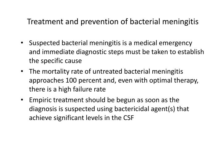 Treatment and prevention of bacterial meningitis