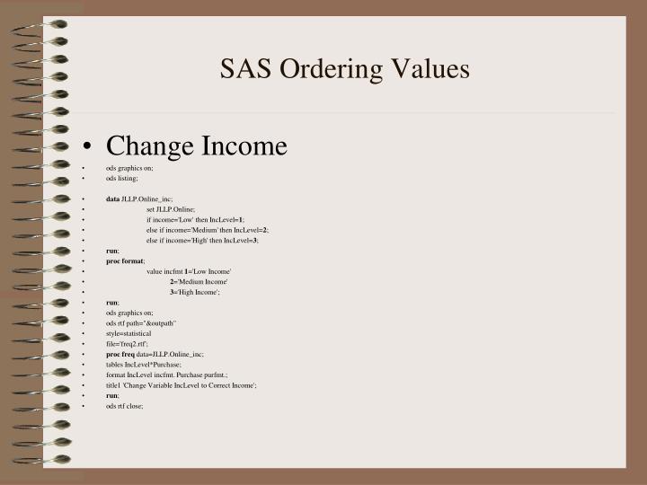SAS Ordering Values