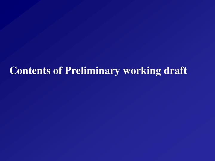 Contents of Preliminary working draft