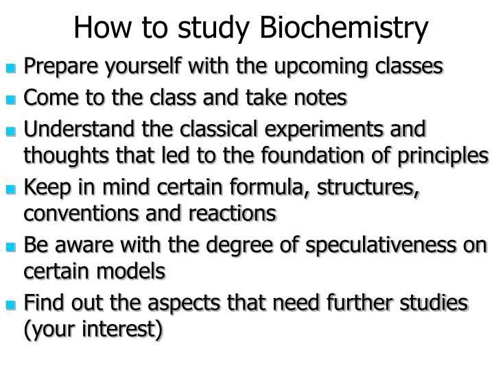 How to study Biochemistry