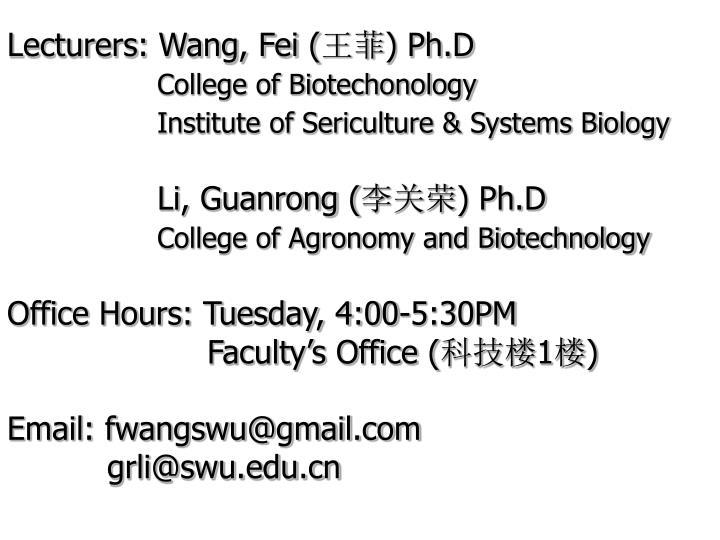 Lecturers: Wang, Fei (