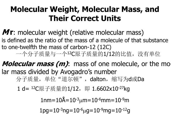 Molecular Weight, Molecular Mass, and Their Correct Units
