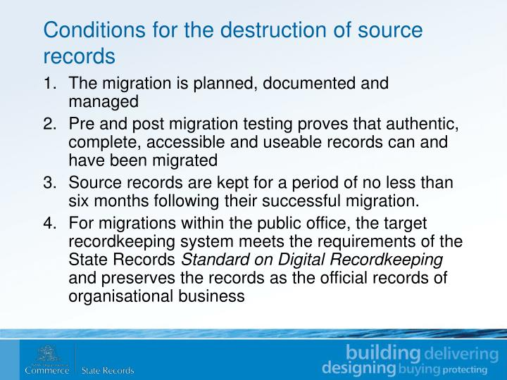 Conditions for the destruction of source records
