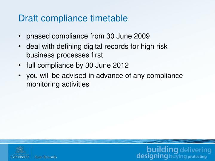 Draft compliance timetable
