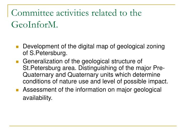 Committee activities related to the geoinform