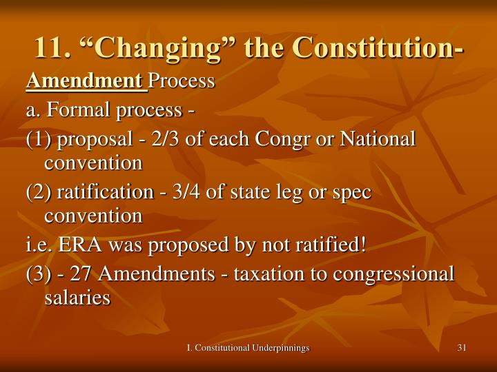 "11. ""Changing"" the Constitution-"