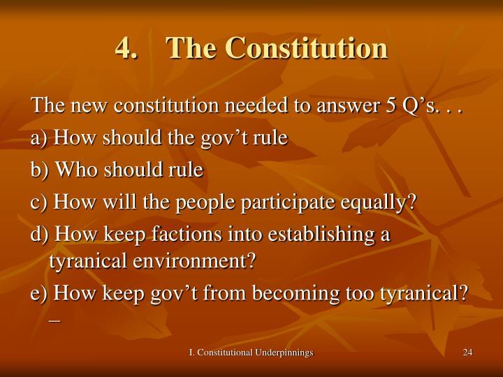 4. The Constitution