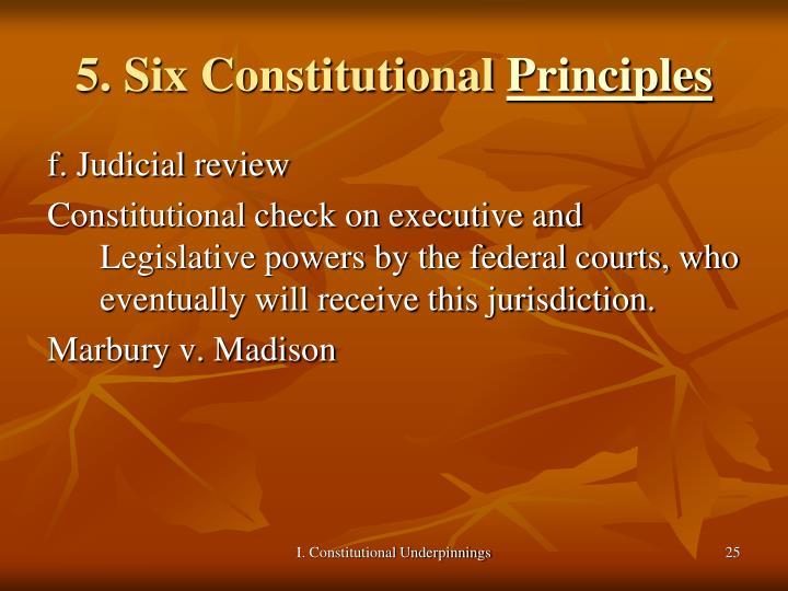 5. Six Constitutional