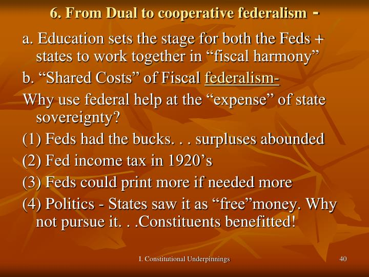 6. From Dual to cooperative federalism