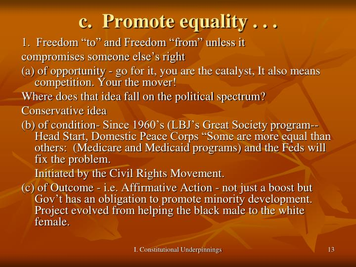 c.  Promote equality . . .