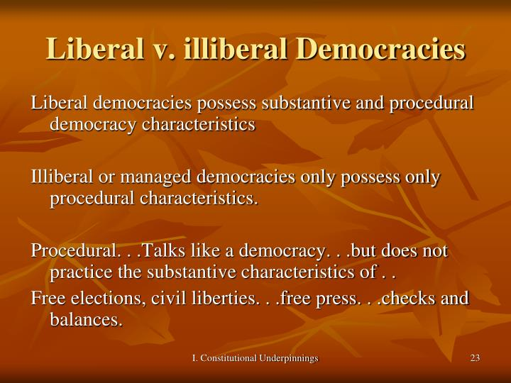 Liberal v. illiberal Democracies