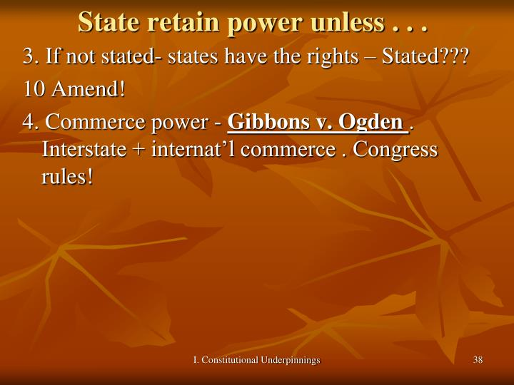 State retain power unless . .