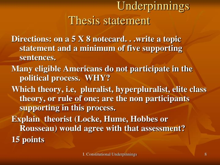 Underpinnings Thesis statement