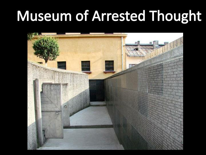 Museum of Arrested Thought
