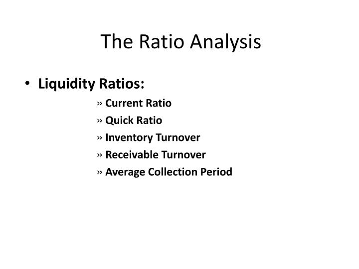 The Ratio Analysis