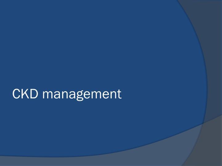 CKD management