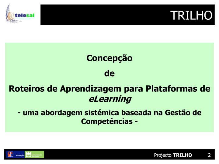 TRILHO