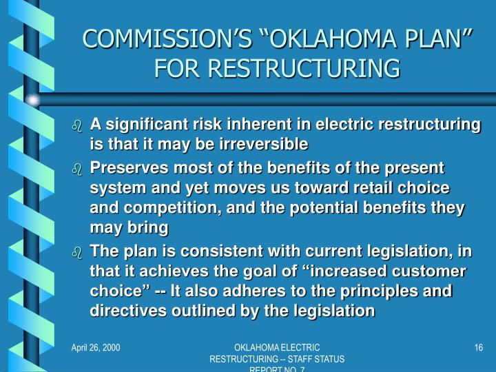 "COMMISSION'S ""OKLAHOMA PLAN"" FOR RESTRUCTURING"