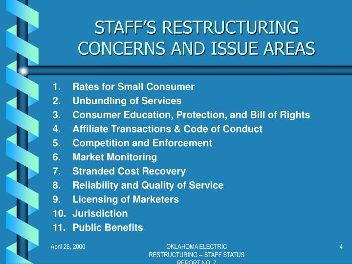 STAFF'S RESTRUCTURING CONCERNS AND ISSUE AREAS