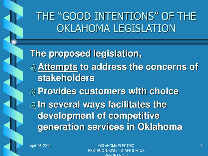 The good intentions of the oklahoma legislation
