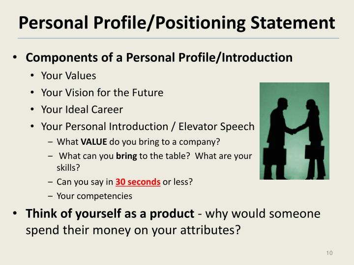 Personal Profile/Positioning Statement