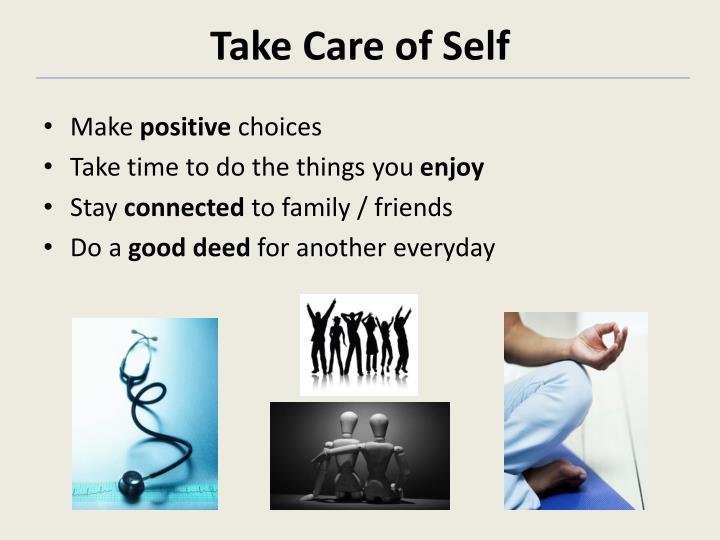 Take Care of Self