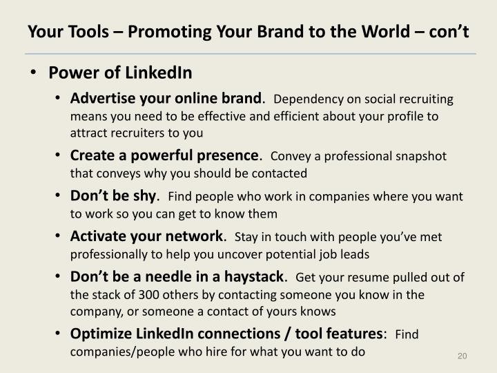 Your Tools – Promoting Your Brand to the World – con't