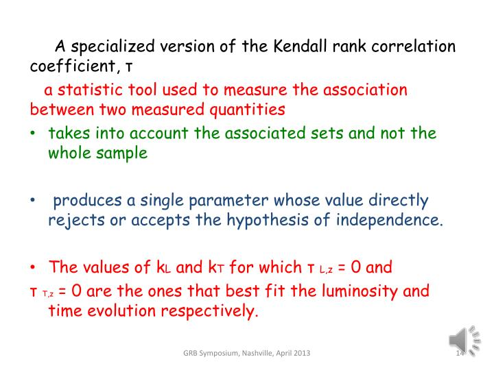 A specialized version of the Kendall rank correlation               coefficient,