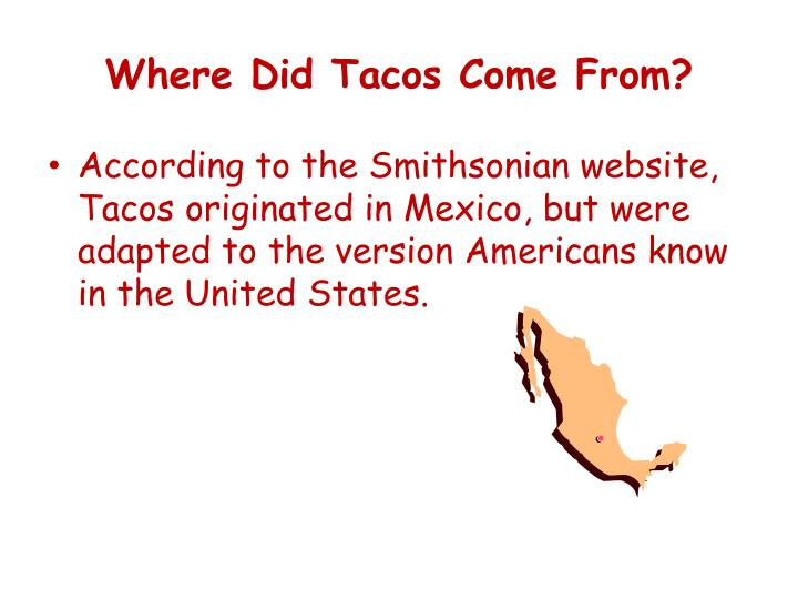 Where Did Tacos Come From?