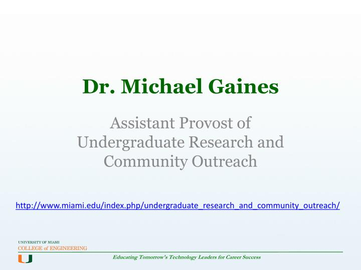 Dr. Michael Gaines