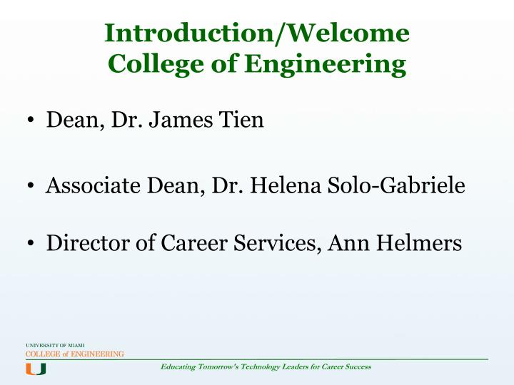 Introduction welcome college of engineering