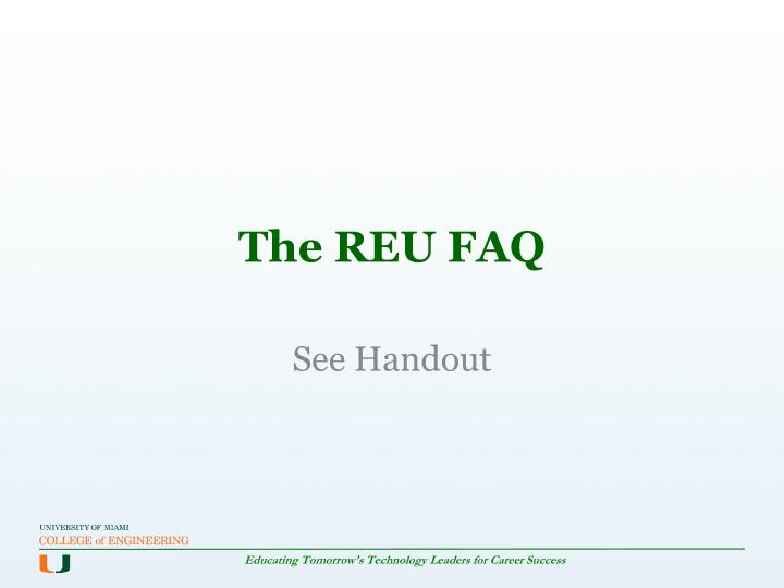 The REU FAQ